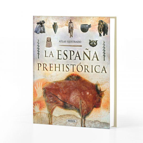La España prehistórica – Atlas Ilustrado
